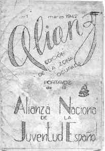 Alianza : portavoz de la Alianza Nacional de la Juventud Española' - Número 1 (01/03/1942)