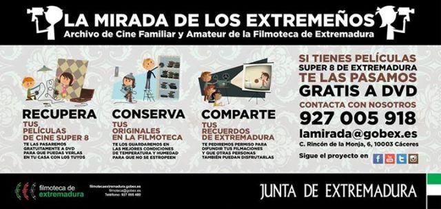 La mirada de los extremeños. Archivo de cine familiar y amateur de la Filmoteca de Extremadura